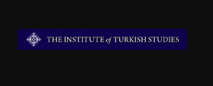 Dissertation Writing Grants for Graduate Students 2018, The Institute of Turkish Studies, USA