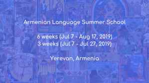 Armenian Language Summer School 2019, Yerevan, Armenia