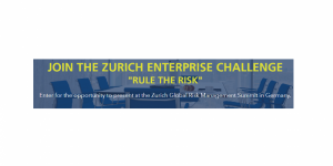 "The Zurich Enterprise Challenge ""Rule the risk"""